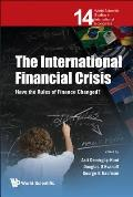 International Financial Crisis, The: Have the Rules of Finance Changed?