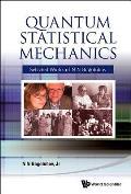 Quantum Statistical Mechanics: Selected Works of N N Bogolubov