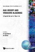 Kac-Moody and Virasoro Algebras: A Reprint Volume for Physicists
