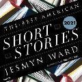 The Best American Short Stories 2021 Lib/E