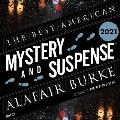 The Best American Mystery and Suspense 2021 Lib/E