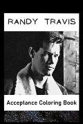 Acceptance Coloring Book: Awesome Randy Travis inspired coloring book for aspiring artists and teens. Both Fun and Educational.