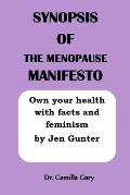 Synopsis of the Menopause Manifesto: Own your health with facts and feminism by Jen Gunter