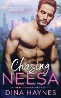 Chasing Neesa: An Enemies to Lovers Contemporary Women's Romance