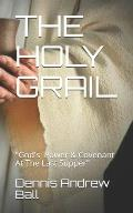 The Holy Grail: God's Power & Covenant At The Last Supper