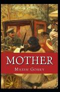 Mother (Gorky novel) Annotated