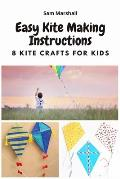 Easy Kite Making Instructions: 8 Kite Crafts for Kids