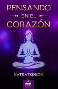 Pensando en el Corazon: F?ciles Lecciones para Alcanzar el Despertar y la Realizaci?n Espiritual