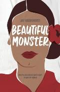 Beautiful Monster: How my high school sweetheart became my abuser