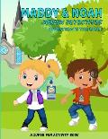 Maddy & Noah, Junior Detectives, Investigate the Bible: A Super Fun Activity Book: Kid's Christian Large Paperback (8.5 x 11) Containing 85 Fun-Filled