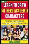 Learn To Draw My Hero Academia Characters