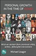 Personal Growth in the Time of COVID: What we can learn from prominent artists, writers, philosophers & musicians