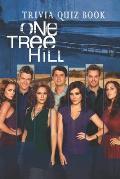 One Tree Hill: Trivia Quiz Book