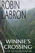 Winnie's Crossing: A Four Australians Adventure Book 2