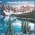 Canada Rockies 2021 Wall Calendar: Official Canada Rockies Calendar 2021
