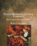 Frank Merriwell's Own Company: Barnstorming in the Middle West- Large Print
