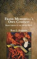 Frank Merriwell's Own Company: Barnstorming in the Middle West