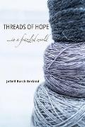 Threads of Hope...in a Frazzled World