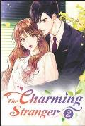 The Charming Stranger 2: Whoever Falls In Love First, Loses!