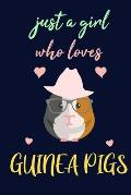 just a girl who loves Guinea pigs journal - notebook for guinea pigs lovers men, women: lined notebook 6 ? 9 - 120 pages soft cover for cavy lover - b