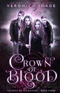 Crown Of Blood: Academy Of The Damned Book 3