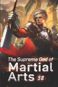 The Supreme God of Martial Arts 38: The Death Race