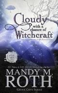 Cloudy with a Chance of Witchcraft: A Paranormal Women's Fiction Romance Novel