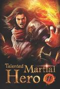Talented Martial Hero 11: The Young Man With Holy Will
