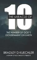 The Miracle Of 10: The number of God's Government on earth