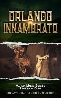 Orlando Innamorato: Arthurian Classics