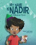 My Name is Nadir: An Adoption Story