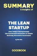 Summary & Insights of The Lean Startup How Today's Entrepreneurs Use Continuous Innovation to Create Radically Successful Businesses by Eric Ries - Go