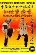 Shaolin Hei Hu Quan - Advanced Martial Applications