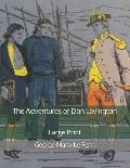 The Adventures of Don Lavington: Large Print