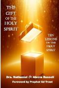 The Gift of the Holy Spirit: Ten Lessons on the Holy Spirit