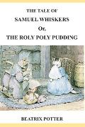 The Tale of Samuel Whiskers or, The Roly Poly Pudding