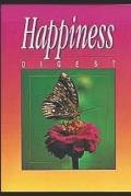 Happiness Digest: by Ellen G. White