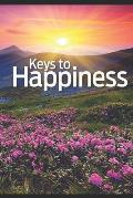 Keys to Happiness: by Ellen G. White