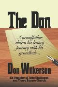 The Don: A Grandfather Shares His Legacy Journey With His Grandkids