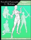 Creative Concepts for Artists: Volume 01: a POSEmuse/SenshiStock collaboration
