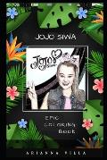 JoJo Siwa Epic Coloring Book: A Stress Killing Adult Coloring Book Mixed with Fun and Laughter