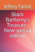 Black Bartlemy's Treasure: New special edition