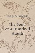 The Book of a Hundred Hands: New Reproduction