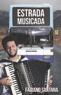 Estrada Musicada: Fabiano Santana