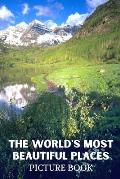 The World's Most Beautiful Places Picture Book: Beautiful Scenery Images from Across the World for Dementia & Alzheimer Patients (FULL COLOR) Dementia