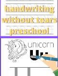 handwriting without tears preschool: my first learn to write books, pen control and tracing book, homeschool, caligraphy, abc