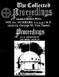 The Collected Proceedings of the College of Universal Wisdom Vol.10. Numbers. 1,2,4,5,7 & 8. 1973-75