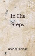 In His Steps: (Aberdeen Classics Collection)