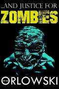 ...and Justice for Zombies