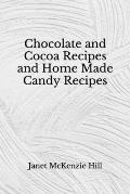 Chocolate and Cocoa Recipes and Home Made Candy Recipes: (Aberdeen Classics Collection)